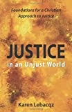 Justice in an Unjust World, Karen Lebacqz, 0806623004