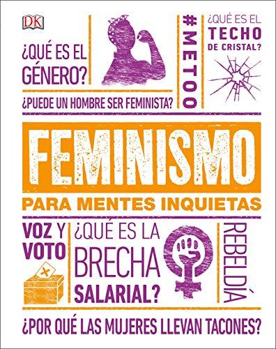 Feminismo para mentes inquietas