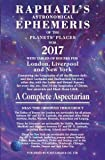 Raphael's Astronomical Ephemeris of the Planets' Places for 2017: A Complete Aspectarian