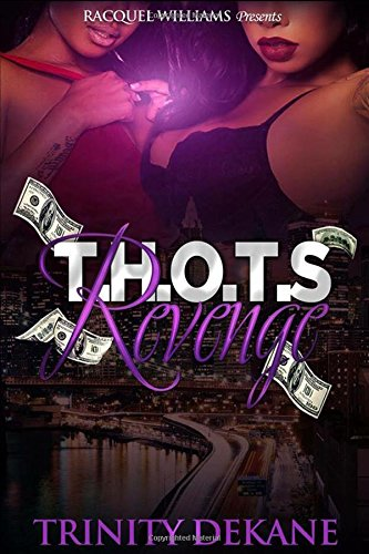 Books : T.H.O.T'S Revenge (T.H.O.T'S Ambition$) (Volume 3)