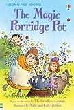 The Magic Porridge Pot (First Reading) (Usborne First Reading)