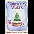 Christmas Waltz: Holiday Codas 2
