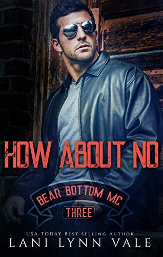 How About No (The Bear Bottom Guardians MC Book 3) (English Edition)