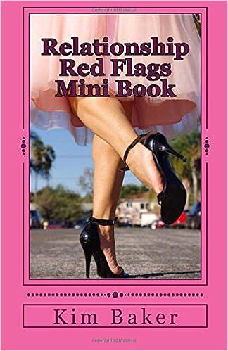 Relationship Red Flags Mini Book: Kim Baker: 9781535548366