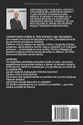 EL FRÍO ESPANTO DEL RECUERDO: AMOR Y VENGANZA, INTRIGA Y SUSPENSO ...