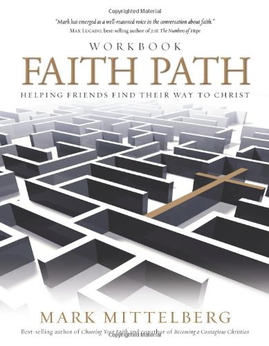 Faith Path Workbook: Helping Friends Find Their Way to Christ