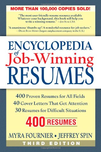 Encyclopedia of Job Winning Resumes Third Edition Myra Fournier