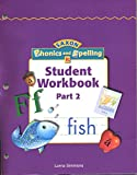 img - for Student Workbook Part 2 Level K (SAXON Phonics and Spelling) book / textbook / text book