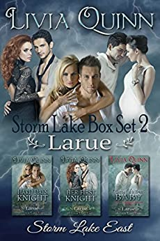 Storm Lake Box Set: Larue: Storm Lake East (Larue ( (military family romance)(small town love story)) by [Quinn, Livia]