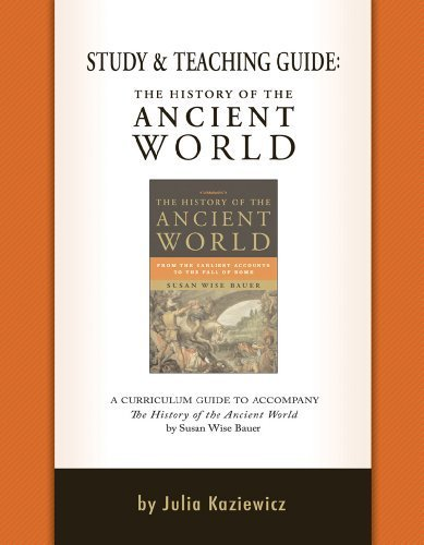 Study and Teaching Guide: The History of the Ancient World 1st (first) by Kaziewicz, Julia (2013) Paperback