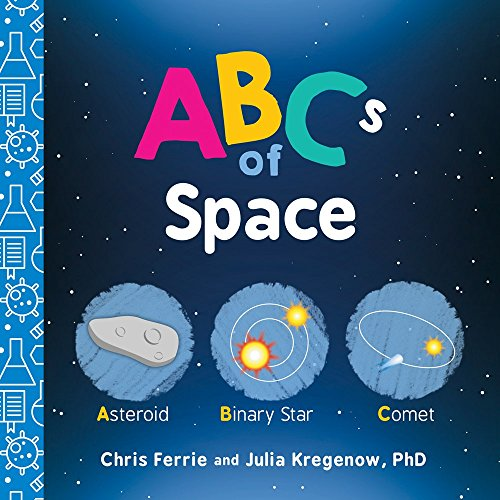 ABCs of Space (Baby University)