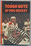 Tough Guys of Pro Hockey, Frank Orr, 0394828216