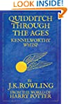 Quidditch Through the Ages: From The...