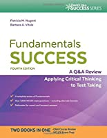 Fundamentals Success: A Q&A Review Applying Critical Thinking to Test Taking, 4th Edition Front Cover