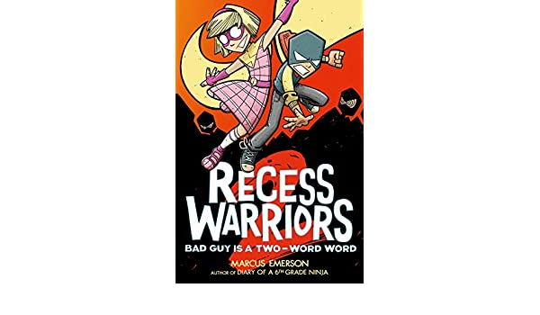 Recess Warriors 2: Bad Guy Is a Two-Word Word (English ...