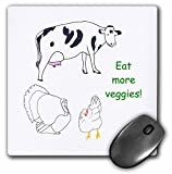 3dRose LLC 8 x 8 x 0.25 Inches Mouse Pad, Painting Drawing of A Cow Turkey and Chicken with the Message Eat More Veggies (mp_77687_1)