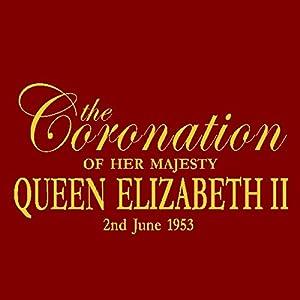 The Coronation of Queen Elizabeth II Audiobook
