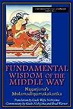 img - for Fundamental Wisdom of the Middle Way: Nagarjuna's Mulamadhyamakakarika book / textbook / text book