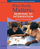 What Really Matters in Response to Intervention 1st Edition