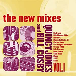 Quincy Jones and Bill Cosby: The New Mixes, Vol. 1