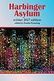 img - for Harbinger Asylum: Winter 2017 book / textbook / text book