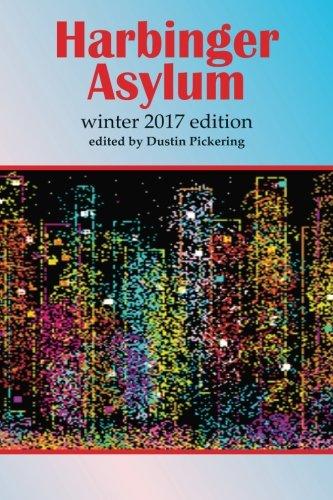 Harbinger Asylum: Winter 2017