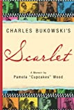 Charles Bukowski's Scarlet, Pamela Wood, 0941543587