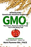 img - for Introducing GMO: The History, Research and the TRUTH You're Not Being Told (Introducing Genetically Modified Organisms) (Volume 1) book / textbook / text book