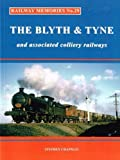 Railway Memories: No.29: The Blyth & Tyne and Associated Colliery Railways