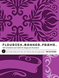 Flourish.  Banner.  Frame.: 555 Ornaments and Motifs for Design and Illustration