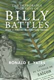 "Ronald E. Yates, ""The Improbable Journeys of Billy Battles"" (Xlibris, 2016)"