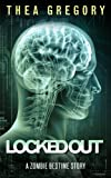 Locked Out (Zombie Bedtime Stories Book 2)