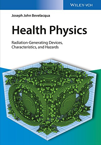 Health Physics: Radiation-Generating Devices, Characteristics, and Hazards