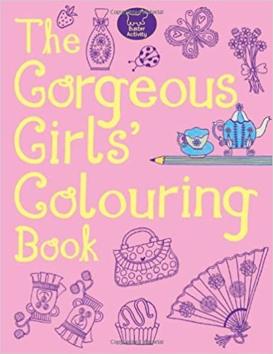 The Gorgeous Girls' Colouring Book by Jessie Eckel (17-Mar-2011)
