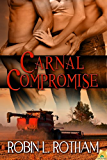 Carnal Compromise (Carnal Harvest Book 2)