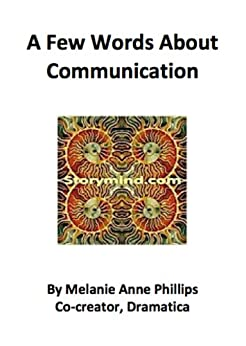 A Few Words About Communication by [Phillips, Melanie Anne]