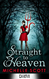 Straight To Heaven (Lilith Straight series, Book 2)