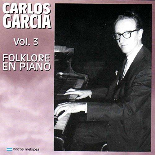 Vol. 3 Folklore en Piano (Piano Latin Folk)