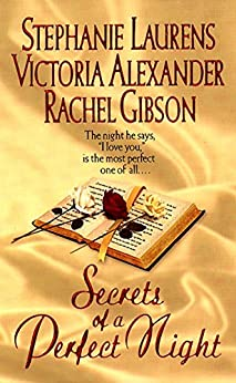 Secrets of a Perfect Night by [Laurens, Stephanie, Alexander, Victoria, Gibson, Rachel]