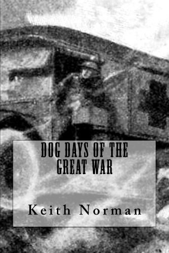 Dog Days of the Great War PDF