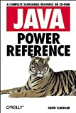 Java Power Reference, David Flanagan, 1565925890
