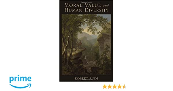 Amazon moral value and human diversity robert audi books fandeluxe Images