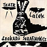 img - for Teatr Lalek: Leokadii [Leokadia] Serafinowicz book / textbook / text book