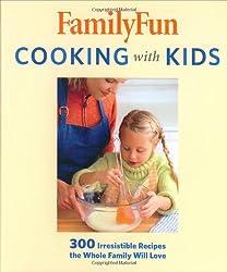 FamilyFun Cooking with Kids