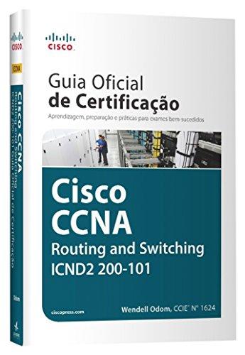 Guia Oficial de Certificação Cisco CCNA Routing and Switching ICND2 200-101