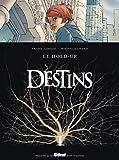 Destins, Tome 1 : Le hold-up