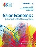 img - for Gaian Economics: Living Well within Planetary Limits (4 Keys to Sustainable Communities) book / textbook / text book