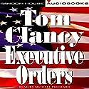 Executive Orders: A Novel | Livre audio Auteur(s) : Tom Clancy Narrateur(s) : Michael Prichard