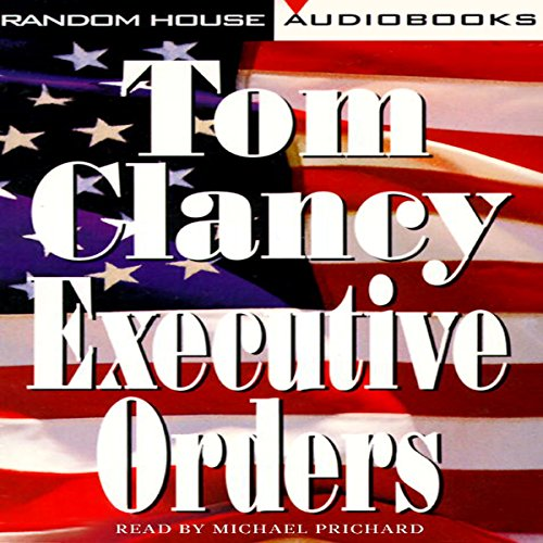 Executive Orders: A Novel