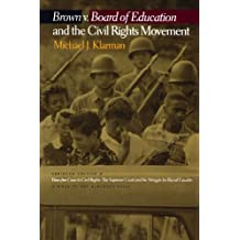 Brown v. Board of Education and the Civil Rights Movement